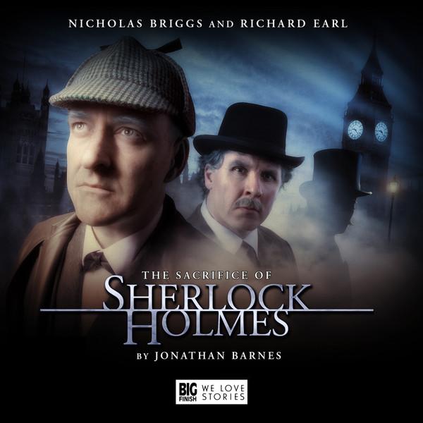 The Sacrifice of Sherlock Holmes Big Finish