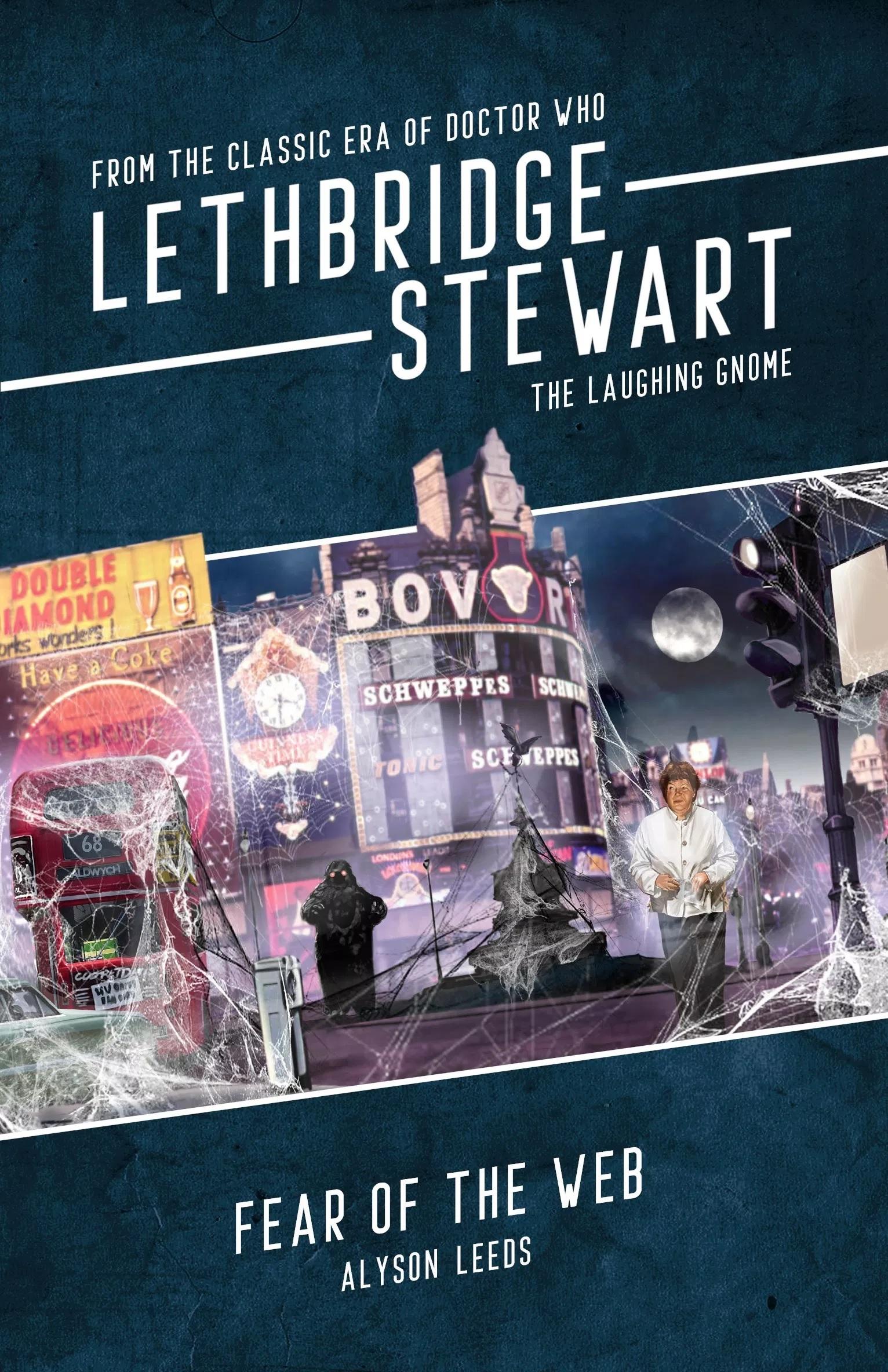 Enjoy Lethbridge-Stewart: Fear of the Web on Kindle – Completely Free!