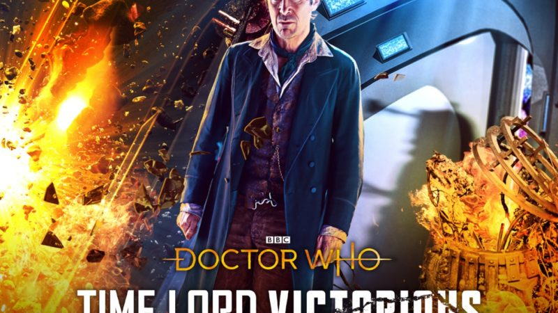 Reviewed: Big Finish's Time Lord Victorious – Mutually Assured Destruction