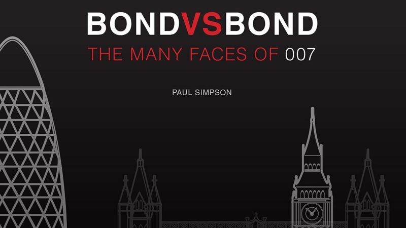 Reviewed: Bond Vs. Bond – The Many Faces of 007