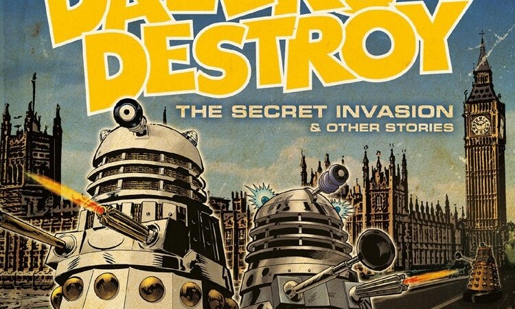 Coming Soon: Daleks Destroy – The Secret Invasion and Other Stories
