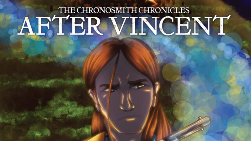 Out Now: The Chronosmith Chronicles – After Vincent