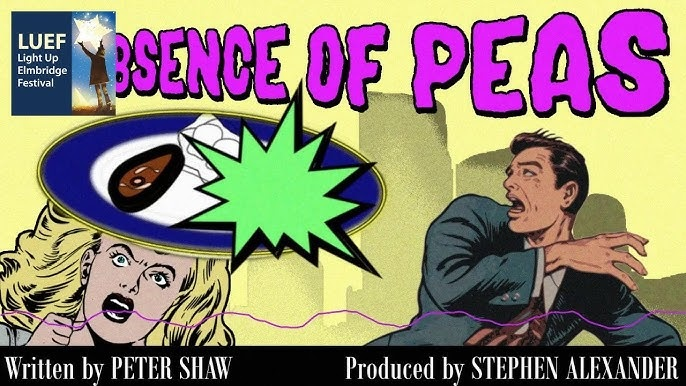 Listen For Free Now: The Absence of Peas Audio Comedy, by the Doctor Who Companion's Peter Shaw