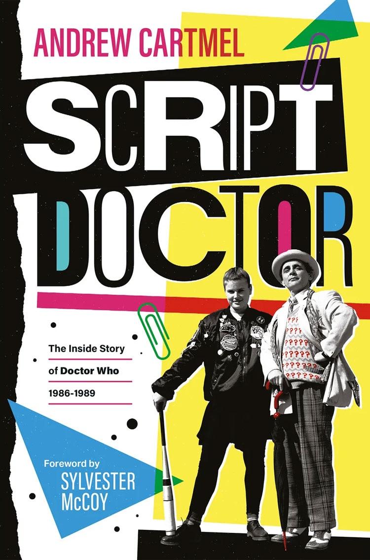 Coming Soon: Andrew Cartmel's Script Doctor Memoir to Be Reprinted