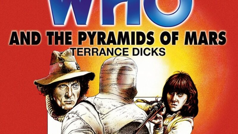 Reviewed: The Essential Terrance Dicks – Doctor Who and the Pyramids of Mars (Target)